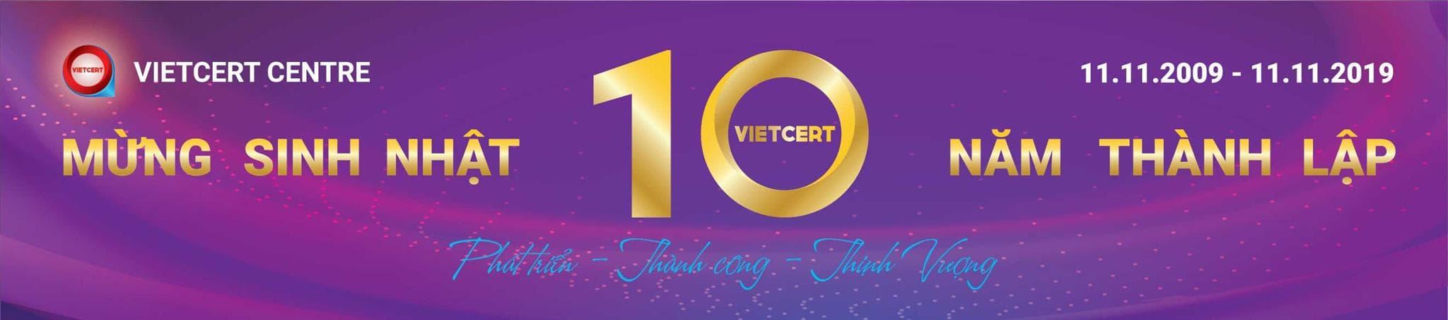 Sinh nhạt 10 năm VietCert