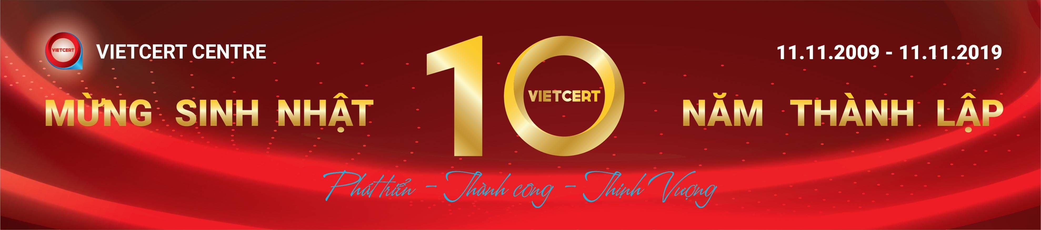Sinh nhật 10 năm VietCert