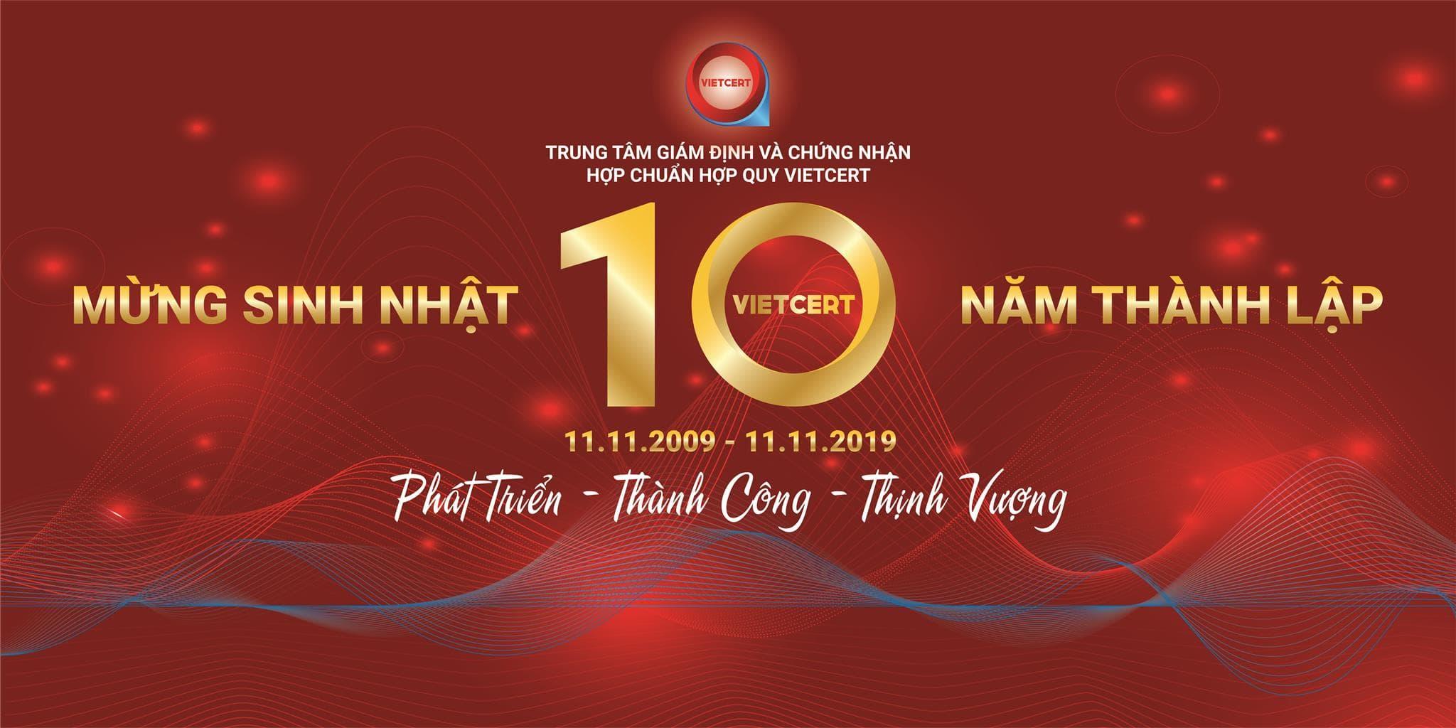 VietCert tổ chức Lễ kỷ niệm 10 năm ngày thành lập